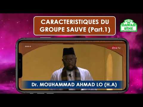 Caracteristiques du groupe sauvé (Part.1) || Dr Mouhammad Ahmad LO (H.A)