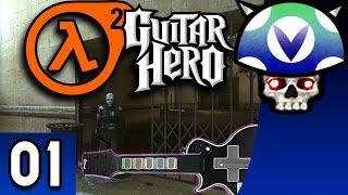 [Vinesauce] Joel - Half-Life 2 With Guitar Hero Controller ( Part 1 )
