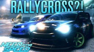 RALLYCROSS IN NEED FOR SPEED?! | Need for Speed 2015 Gameplay (SHOWCASE UPDATE)