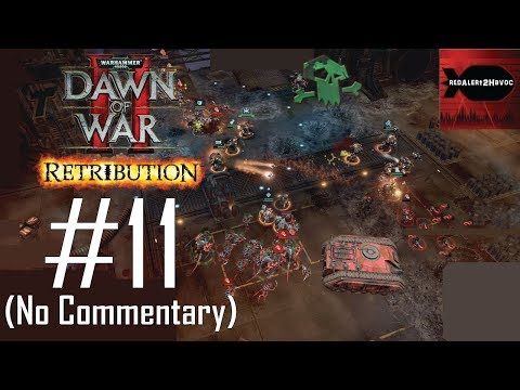 WH40K Dawn of War 2: Retribution: Orks Campaign Playthrough Part 11 (Quarantine Hold, No Commentary)  