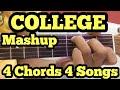 Mashup for College/farewell/fest Performance | Guitar Lesson | 4 Chords 4 Guitar Songs Mashup