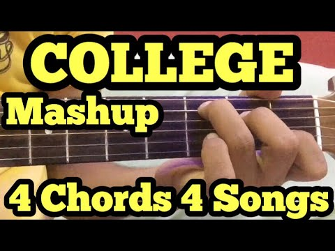 Mashup for College/farewell/fest Performance | Guitar Lesson | 4 Chords 4 Guitar Songs Mashup