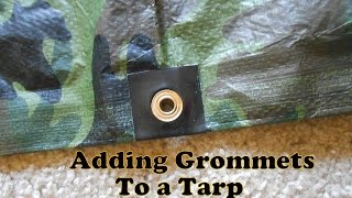 Adding Grommets To A Tarp