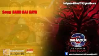band baj gaya film 3 bahadur revenge of baba balam lollywoodfilms123