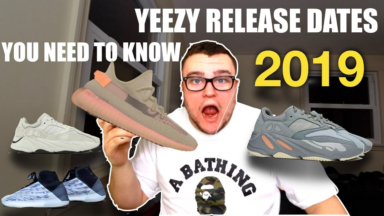 072fc2b674790 YEEZY 2019 RELEASES YOU NEED TO KNOW ABOUT - YouTube