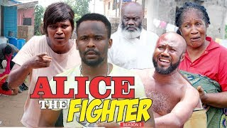 ALICE THE FIGHTER 2 - 2018 LATEST NIGERIAN NOLLYWOOD MOVIES || TRENDING NIGERIAN MOVIES