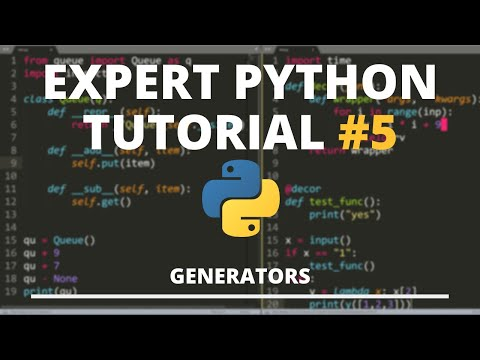 Expert Python Tutorial #5 - Generators