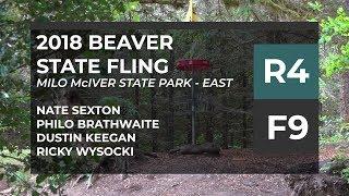 2018 Beaver State Fling • R4•F9 • Nate Sexton • Philo Brathwaite • Dustin Keegan • Ricky Wysocki