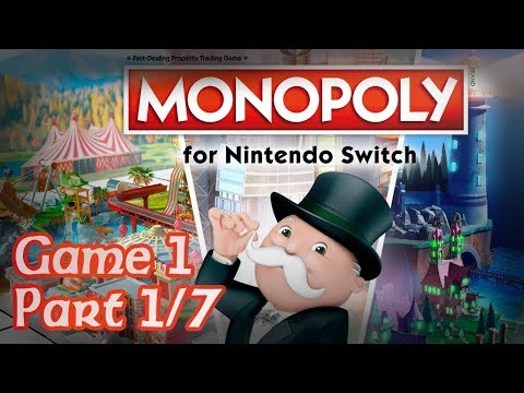 Monopoly For Nintendo Switch - Game 1 - Part 1/7