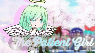 The Patient Girl | Gachaverse Mini Movie