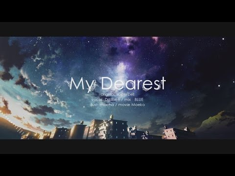 My Dearest (supercell) /ダズビー COVER