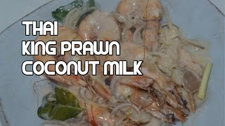 Easy Thai Shrimp & Coconut Milk Recipe - King Prawns