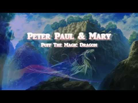 Puff, The Magic Dragon + Peter Paul And Mary + Lyrics / HD