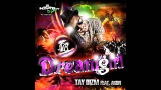 Tay Dizm ft Akon- Dream Girl (Lyrics)