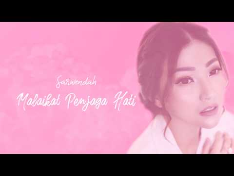 Sarwendah - Malaikat Penjaga Hati (Official Lyric Video)