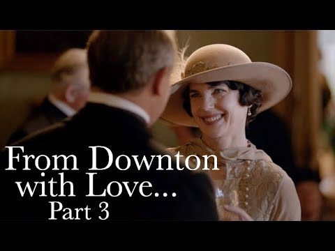 From Downton with Love... Part 3 || Downton Abbey: The Weddings Special Features
