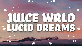 Juice Wrld Lucid Dreams Lyrics.mp3