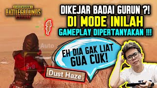 DIKEJAR BADAI GURUN ?! DI MODE INILAH GAMEPLAY DI PERTANYAKAN !!! - PUBG MOBILE INDONESIA
