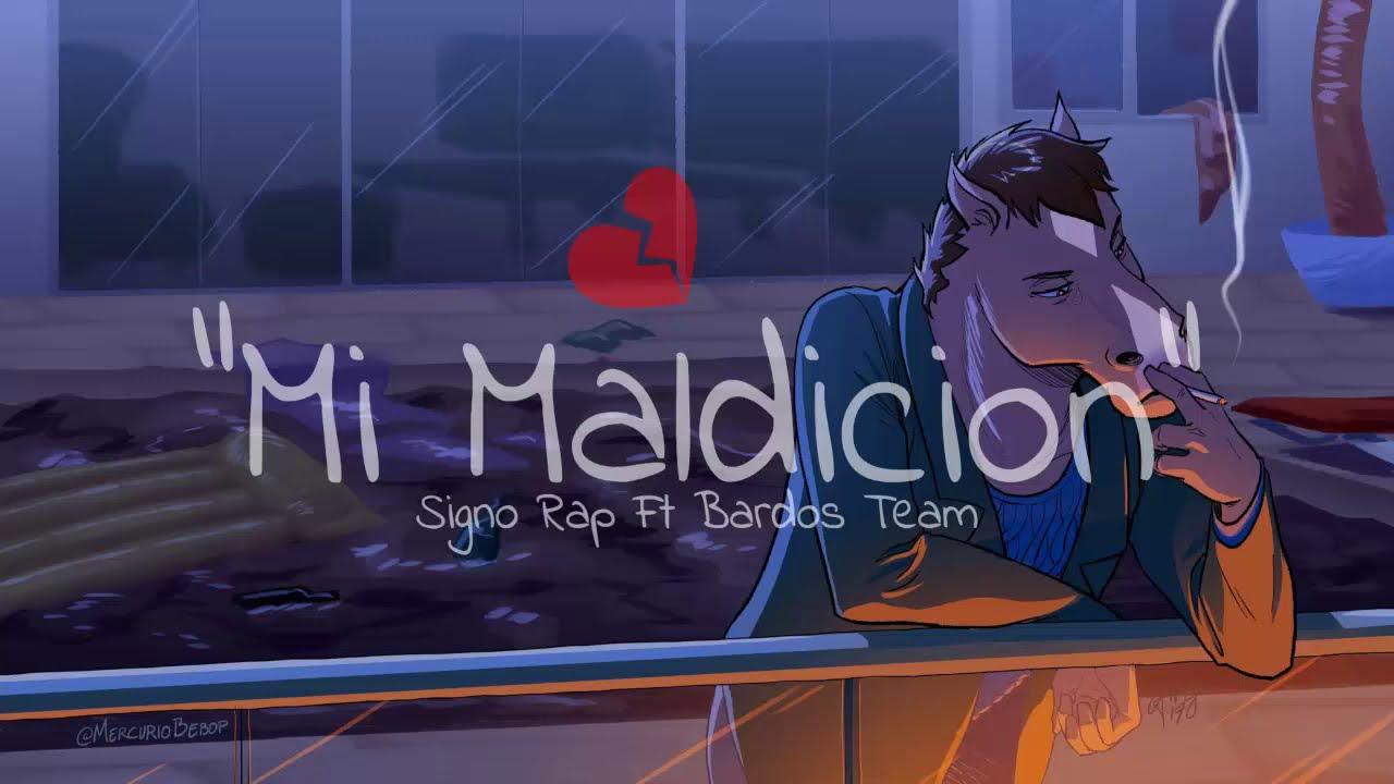 Mi Maldición 💔 - Signo Rap & Bardos Team