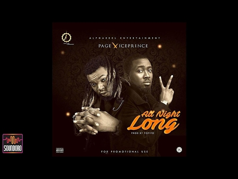 Page Ft Ice Prince – All Night Long