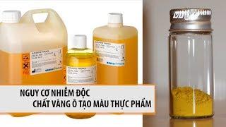 VTC14 | Nguy cơ nhiễm độc chất vàng ô tạo màu thực phẩm