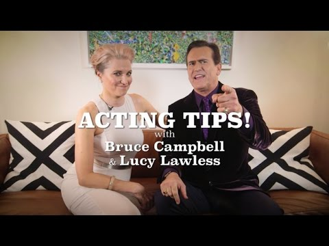 Acting Tips With Bruce Campbell and Lucy Lawless