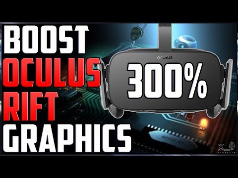 Boost Oculus Rift Graphics (Debug Tool, ASW, FPS) Resolution  How to Increase Improve Video Tutorial