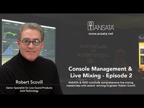 Console Management & Live Mixing - Episode 2