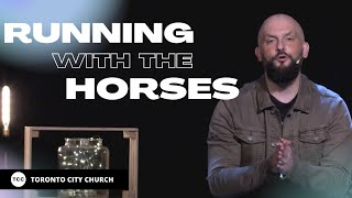Sunday Online Experience - (Running With The Horses Series) with Pastor Brendan - September 20