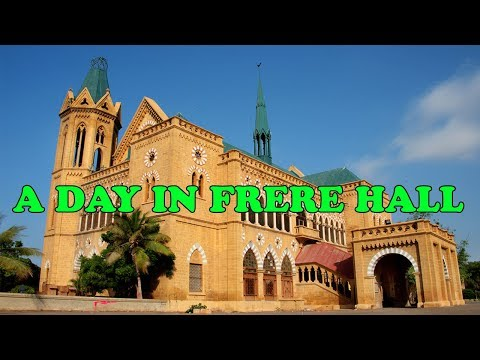 A Day In Frere Hall Karachi | Historical Place Of Pakistan