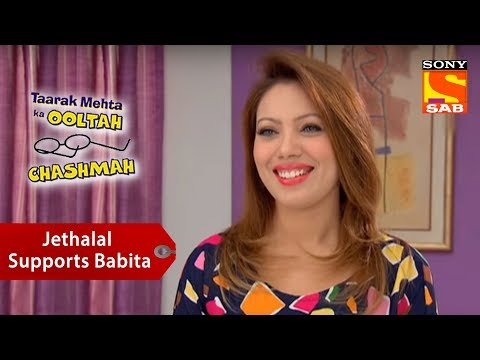 Jethalal Supports Babita   Taarak Mehta Ka Ooltah Chashmah
