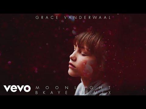 Grace VanderWaal - Moonlight (BKAYE Remix) [Audio]