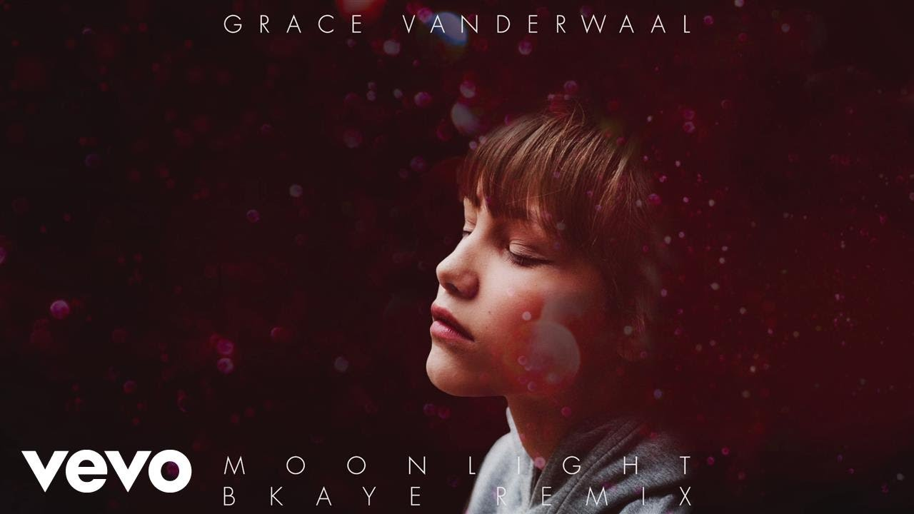 Grace Vanderwaal Moonlight Bkaye Remix Audio Youtube