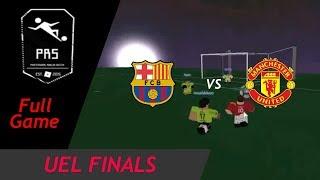 [S4|PRS] UEL FINALS! FC Barcelona vs Manchester United ! FULL GAME!