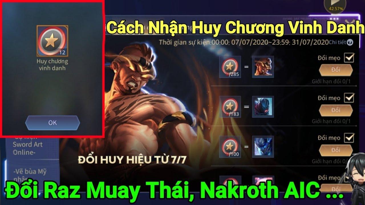 Hướng Dẫn Nhận Huy Chương Vinh Danh Đổi Trang Phục Raz Muay Thái, Nakroth AIC...   Liên Quân Mobile
