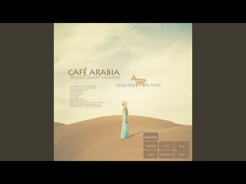 Cafe Arabia (Tender Chill Mix)