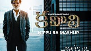 KABALI | Nippu Ra Mashup | Rajinikanth | Pa. Ranjith | S. Thanu | V Creations