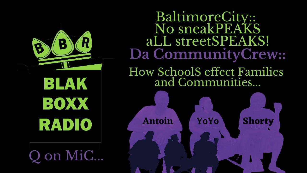 da CommunityCrew:: Headquarters for BaltimoreCity Public SchoolS;; How School Systems effect Familie