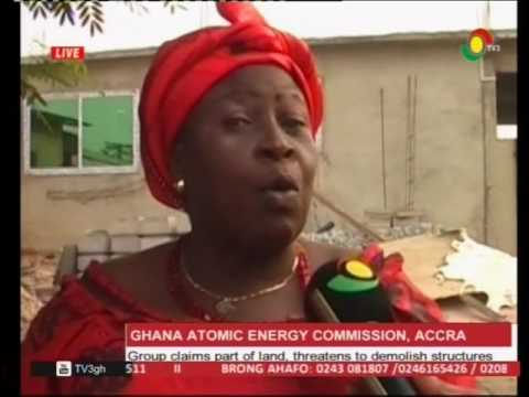 Group threatens to demolish Ghana Atomic Energy Commission structures - 11/2/2017