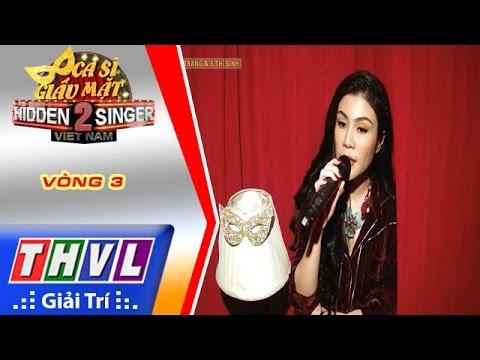 THVL | Ca sĩ giấu mặt 2016 - Tập 10: Uyên Trang | Vòng 3: Duyên phận