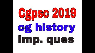 Cgpsc imp. History  quescg imp. Gk ques cg इतिहास  ques