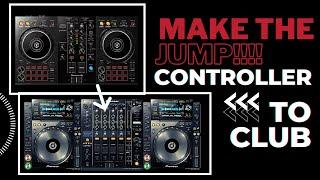 DJ Controller to CDJ / DJM Comparison - time to make the jump!!