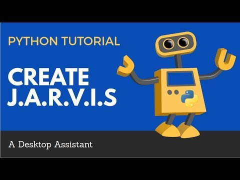 Create J.A.R.V.I.S With Python | A Voice Activated Desktop Assistant Tutorial