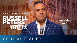 Russell Peters: Deported - Official Trailer | Prime Video