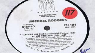 Michael Rodgers & Lloyd Tolbert - I Like It Like That