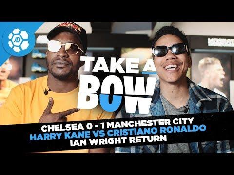 Chelsea 0 - 1 Manchester City, Harry Kane Vs Cristiano Ronaldo, Ian Wright Returns - Take a Bow