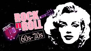 Top 100 Oldies Rock 'N' Roll Of 60s 70s - Best Classic Rock And Roll Of 60s 70s