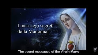 The secret messages of Our Lady