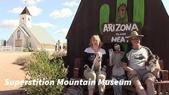 Superstition Mountain Museum - Dog-Friendly Apache Junction, Arizona #arizonadogfriendly #Ilovedogs