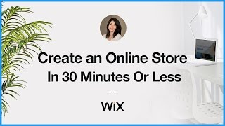 How to Create an Online Store With Wix